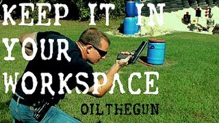 KEEP IT IN YOUR WORK SPACE - Shooting Techniques