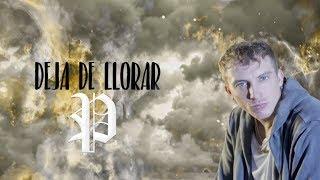El Polaco - Deja de Llorar [ Video Lyric + Letra ]