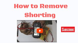 How to Remove Shorting in Mobile Phones (Part -1) Day 26