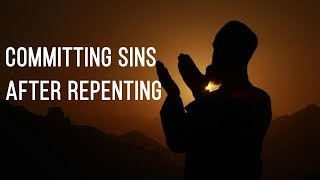 Committing Sins After Repenting   Mufti Menk
