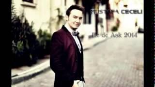 Mustafa Ceceli   İlle de Aşk
