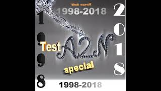 A2N 2018-Dj Premier -depuis le temps /TestA2N Special