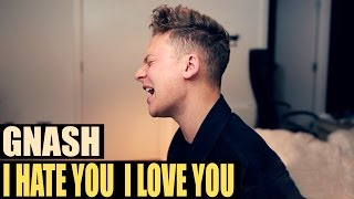 gnash - i hate u, i love u (ft. olivia o'brien) | Anth x Conor Maynard