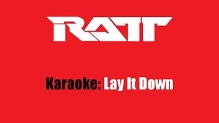 Karaoke: Ratt / Lay It Down