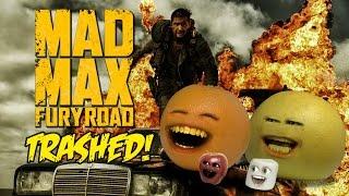 Annoying Orange - MAD MAX TRAILER Trashed!!