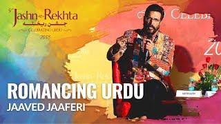 Romancing Urdu   Jaaved Jaaferi in conversation with Atika Farooqui   5th Jashn-e-Rekhta 2018