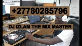 Dj Izlam +27 NonStop 2017 Latest Music International +27780285796 HipHop Ft Dancehall