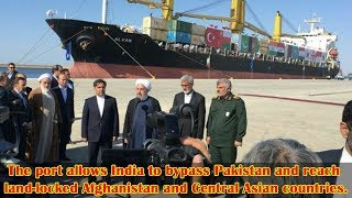 Iran's Chabahar port opens, allows India to bypass Pakistan on trade route to Afghanistan
