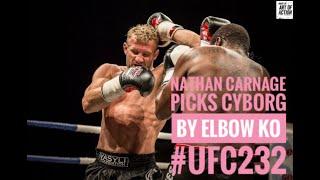 Australia Muay Thai legend Nathan Carnage picks Cris Cyborg by Elbow KO Vs Amanda Nunes UFC 232
