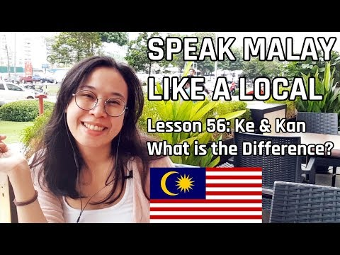 Xxx Mp4 Speak Malay Like A Local Lesson 56 Ke And Kan What S The Difference 3gp Sex