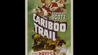 The Cariboo Trail Randolph Scott 1950 DVDRip Oldies