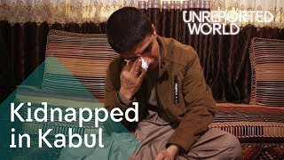 Kidnapping gangs taking children in Kabul | Unreported World