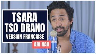 ARI NAO - TSARA TSO DRANO (Nate Tex) - VERSION FRANCAISE