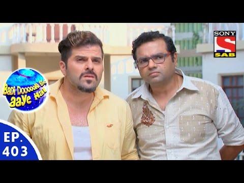 Badi Door Se Aaye Hain - बड़ी दूर से आये है - Episode 403 - 23rd December, 2015