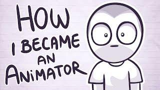 How I Became An Animator
