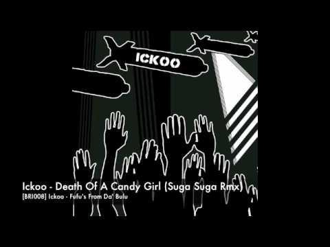 Xxx Mp4 BRI008 Ickoo Death Of A Candy Girl Suga Suga Rmx 3gp Sex