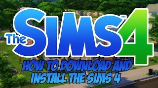 How To: | Download and Install The Sims 4 | Full Version