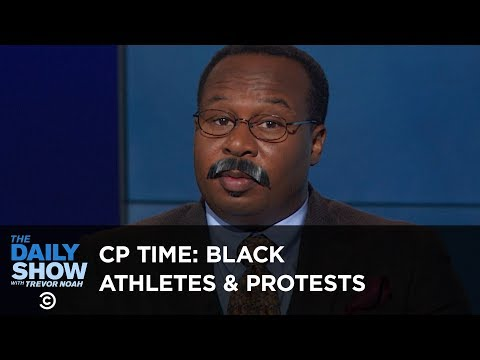 CP Time: The History of Protests by Black Athletes | The Daily Show