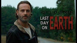The Walking Dead || Last Day On Earth