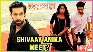 Shivaay And Anika To MEET EACH Other | Ishqbaaz