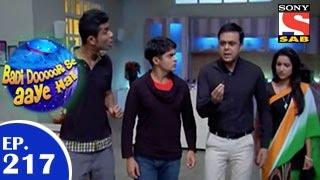 Badi Door Se Aaye Hain - बड़ी दूर से आये है - Episode 217 - 8th April 2015