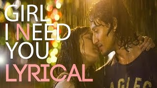 BAAGHI film Girl I Need You Song by Tiger Shraddha & Arijit Singh - BOLLYWOOD SONG 2016 NEW