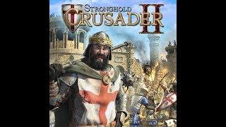 Stronghold: Crusader 2 - Chiến với Sữa/Gà/HoàiNhân /Phi