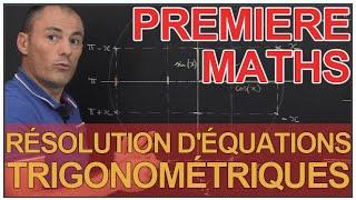 Résolution d'équations trigonométriques - Maths 1ère - Les Bons Profs