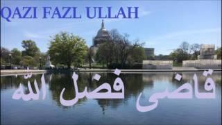 Da Allah Wahdaneyat Pashto Bayan Qazi Fazl Ullah Pakistan 2007