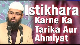 Istikhara Karne Ka Tarika Aur Ahmiyat By Adv. Faiz Syed