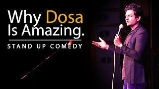 Why the Dosa is Amazing : Kenny Sebastian : Stand Up Comedy