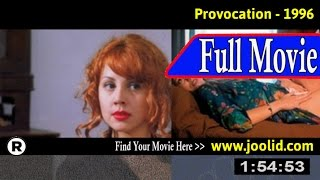 Watch: Provocation (1996) Full Movie Online