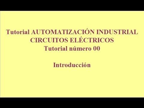 Tutorial00. Automatización Industrial. Esquemas Eléctricos. INICIAL