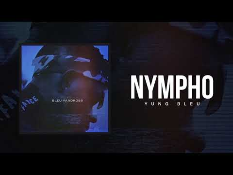 Xxx Mp4 Yung Bleu Nympho Official Audio 3gp Sex