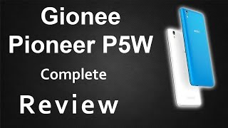 Gionee Pioneer P5W Unboxing and Complete Review