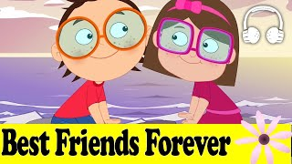 Best Friends Forever | School Song Series - Muffin Songs