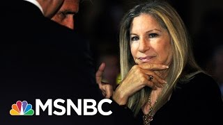 Barbra Streisand Sounds Off On Donald Trump | Hardball | MSNBC