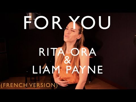 Xxx Mp4 FOR YOU FRENCH VERSION RITA ORA LIAM PAYNE FIFTY SHADES FREED SARA H COVER 3gp Sex