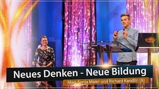 14. AZK: Neues Denken - Neue Bildung - Mag. Sonja Maier und Richard Kandlin