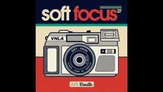 Vanilla : Soft Focus (FULL ALBUM)