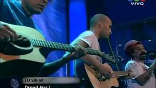 Dread Mar I - Tu sin mi [Acustico Telefe Noticias] 16-09-11