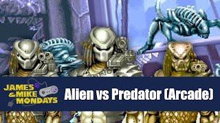 Alien vs. Predator (Arcade) James & Mike Mondays