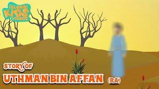 Stories Of Sahaba - Companions Of The Prophet | Uthman Bin Affan (RA) | Islamic Kids Stories