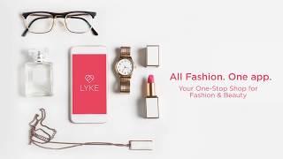 LYKE - All Fashion. One App.