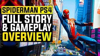 SPIDER-MAN PS4 - Full Story & Gameplay Overview   Everything We Know So Far!
