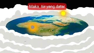 Jika Bumi Bulat, Mengapa Air Datar? - PART 2