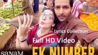 Ek Number Full Lyrics Song – Sanam Teri Kasam   Himesh Reshammiya
