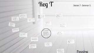 Series 7 Exam Session 5 - Reg T
