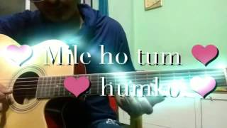 Mile ho tum humko | fever | full guitar tab lessons for beginners| by yk