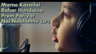 Marne Kasailai || Prem Pariyar || Nai Nabhannu La 2